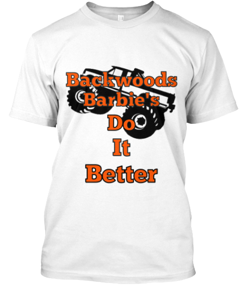 5e10b51cf68a Camo Backwoods Barbie T - Backwoods Barbie's Do It Better Products ...