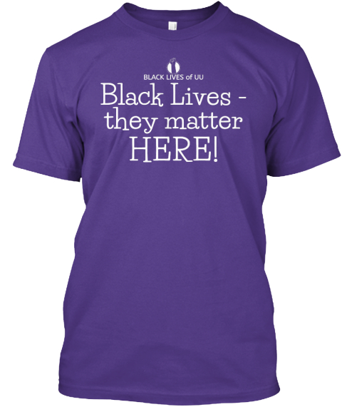 Black Lives Of Uu Black Lives They Matter Here Purple T-Shirt Front