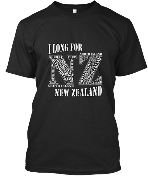 I Long For New Zealand Black T-Shirt Front