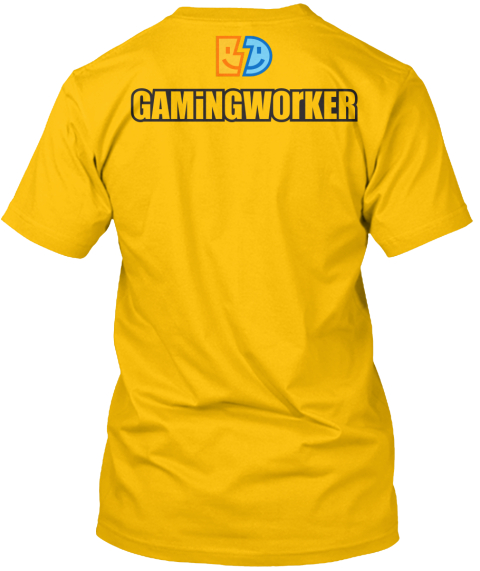 Gamingworker Gold T-Shirt Back