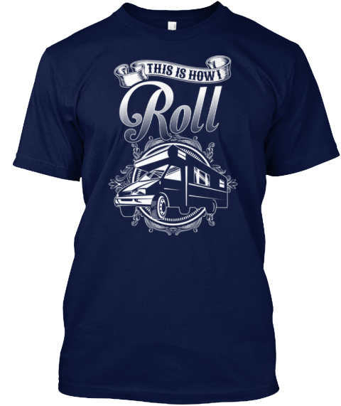 This Is How Roll Navy T-Shirt Front