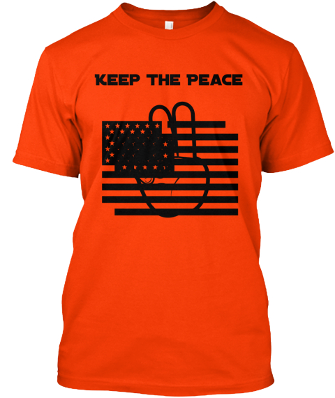 Keep The Peace Orange T-Shirt Front
