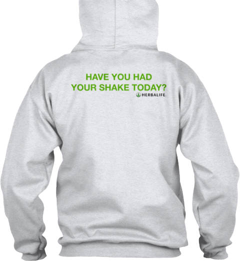 Have You Had %0 Ayour Shake Today%3 F Ash T-Shirt Back