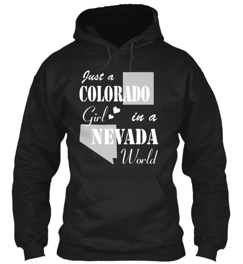 Colorado Girl In A Nevada Black Sweatshirt Front