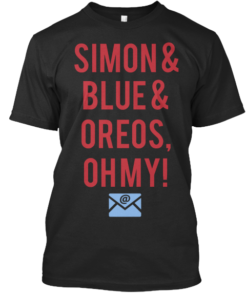 Simon & Blue & Oreos, Oh My!    Black T-Shirt Front