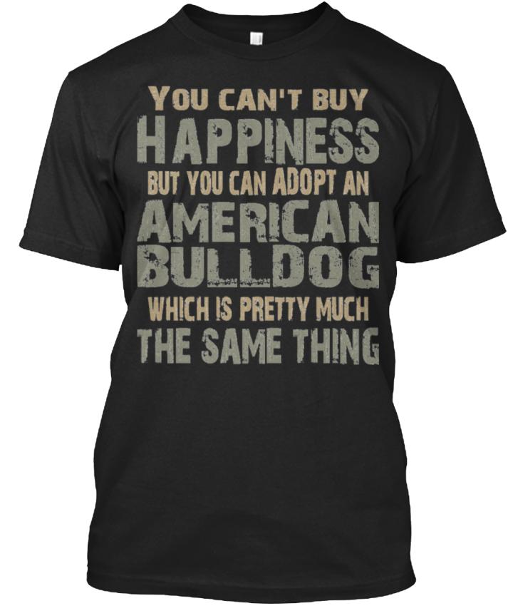 Dernière Ltd. Modifier. American Bonheur-Vous Bulldog Bonheur-Vous American ne pouvez pas standard Unisexe T-Shirt ea438f