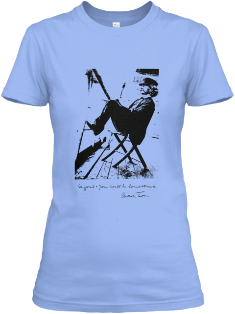 Mark Twain Quote Following The Equator Light Blue Women's T-Shirt Front