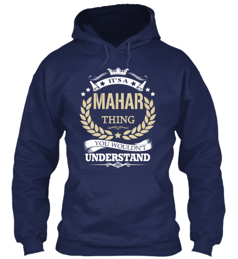 It's A Mahar Thing Navy Sweatshirt Front