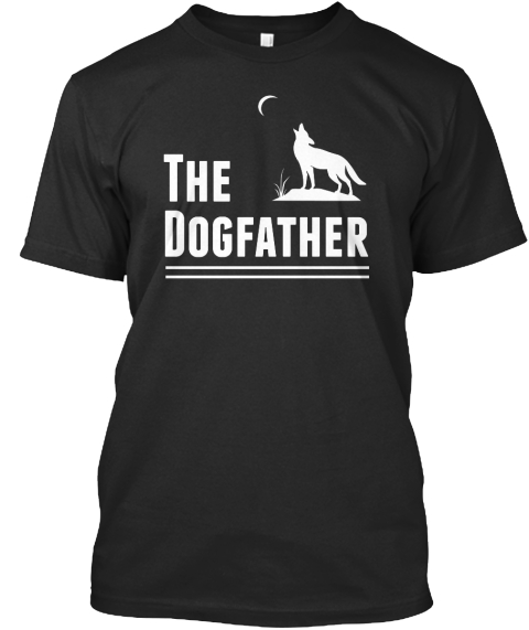 The Dogfather T shirt HqSnI