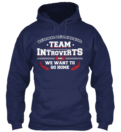 Introvert's Shirt   We Want To Go Home Sweatshirt Front