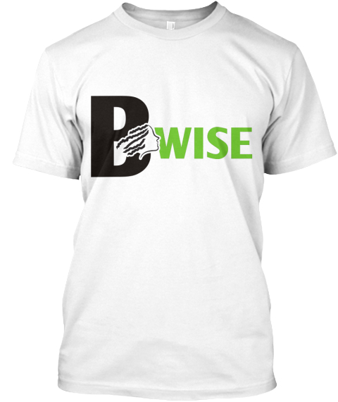 Help Bwise Raise Funds White T-Shirt Front