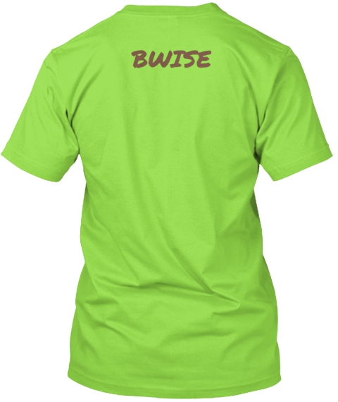 Bwise Lime T-Shirt Back