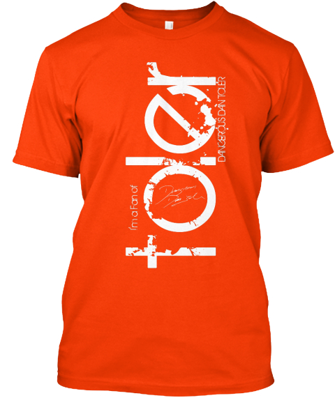 I'm A Fan Of Dan Toler! Orange T-Shirt Front
