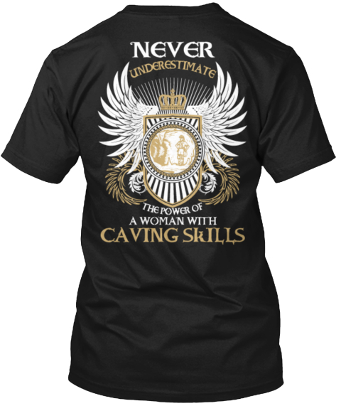 Woman With Caving Skills Black T-Shirt Back