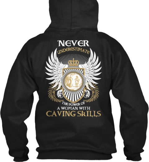 Woman With Caving Skills Black Sweatshirt Back