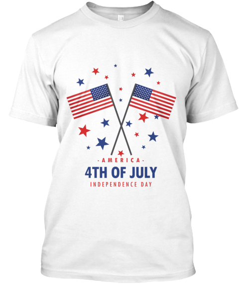 4th Of July Independence Day T Shirts America 4th Of
