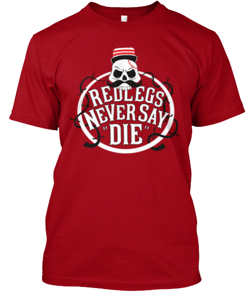 Never Say Die Deep Red T-Shirt Front