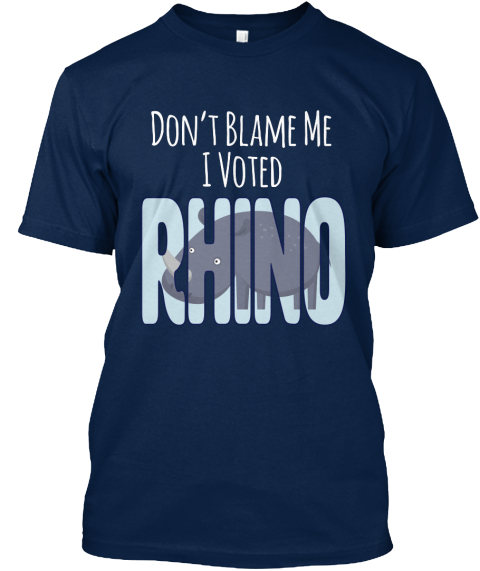 Don't Blame Me I Voted Rhino  Navy T-Shirt Front