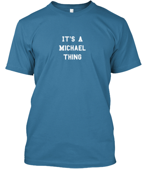 It's A%0 A Michael %0 Athing%0 A%0 A Aqua T-Shirt Front
