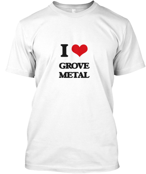 I Grove Metal White T-Shirt Front