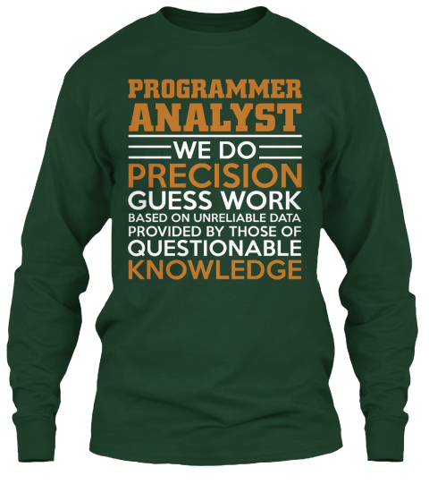 analyst programmer programmer green 8 steps to move from programmer to business analyst if you have always wanted to be a business analyst, these steps will help you make the professional transition.