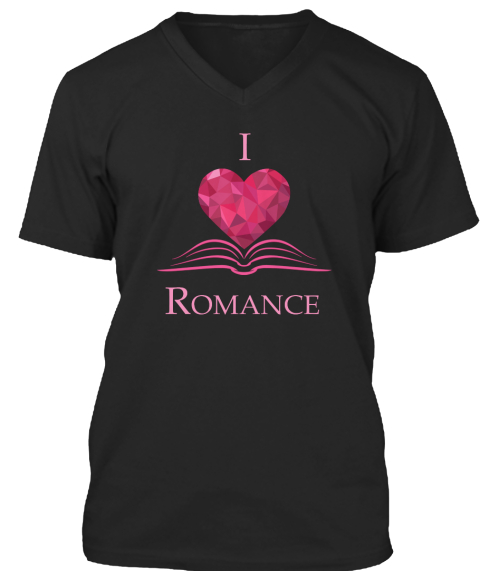 I Love Romance Black T-Shirt Front