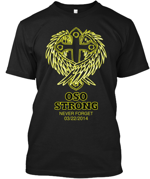 Oso Strong Never Forget 03%2 F22%2 F2014 Black T-Shirt Front