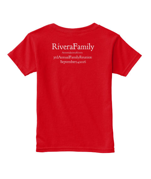 1dd8fb15 Rivera Family Reunion - rivera family Products from Weegi's T-Shirts ...