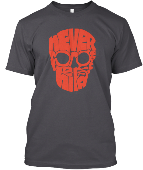 Never T-Shirt Front