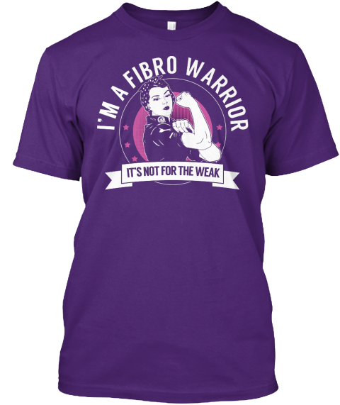 Im A Fibro Warrior Its Not For The Weak Purple T-Shirt Front