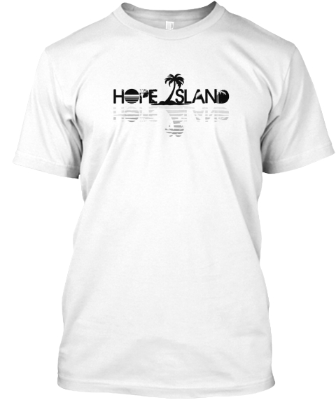 Hope Island White T-Shirt Front