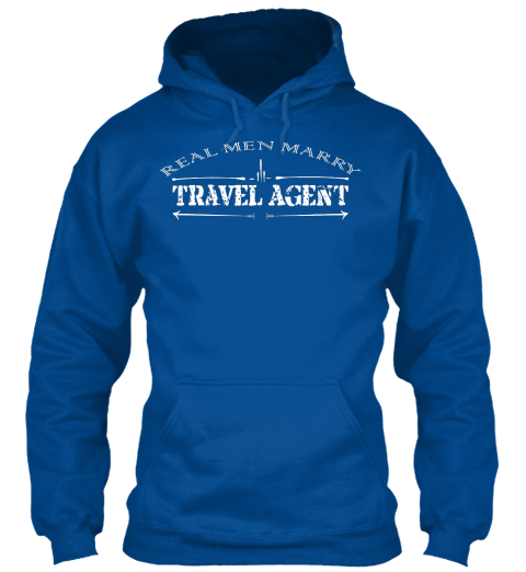 Real Men Marry Travel Agent Royal Sweatshirt Front
