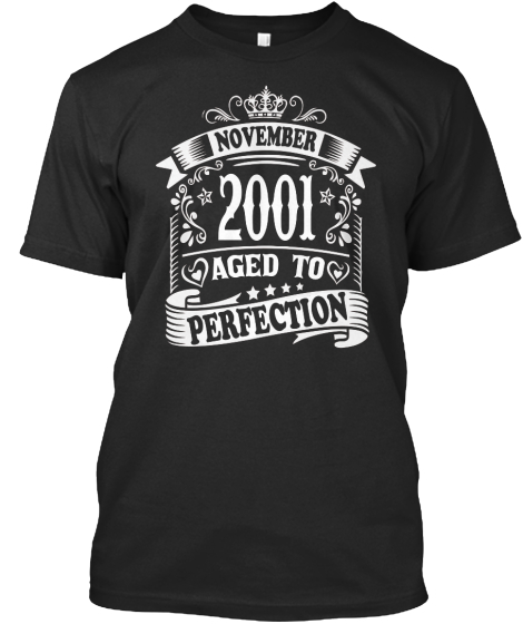 November 2001 Aged To Perfection T-Shirt Front