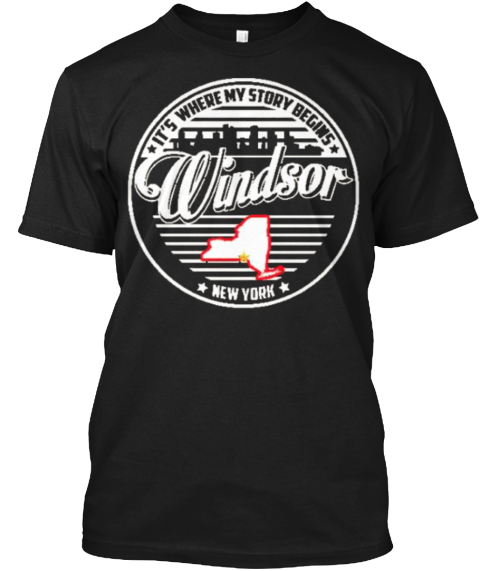 It's Where My Story Begins Windsor New York Black T-Shirt Front