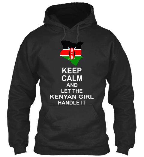 Keep Calm And Let The Kenyan Girl Handle It Jet Black T-Shirt Front