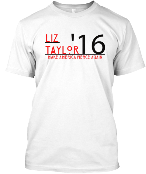 Liz Taylor '16 Make America Merce Again White T-Shirt Front
