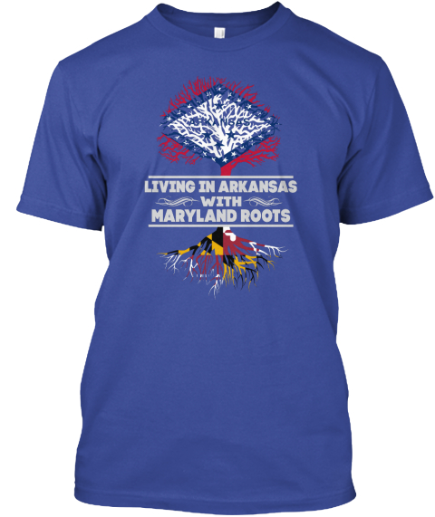 Arkansas With Maryland Roots Shirts Deep Royal T-Shirt Front