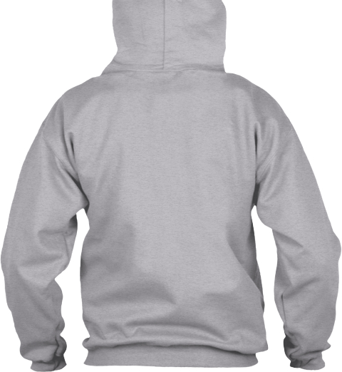 Never Underestimate   Power Of Ward Sport Grey Sweatshirt Back