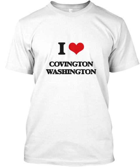 I Love Covington Washington White T-Shirt Front