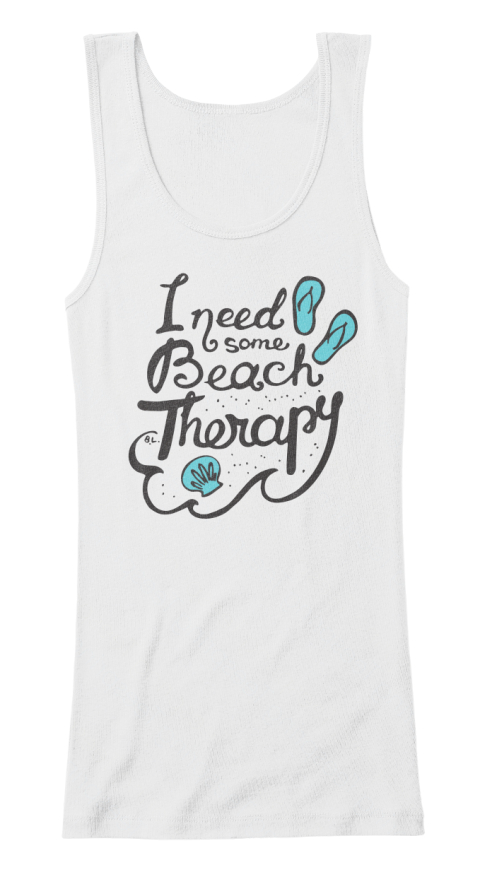 I Need Some Beach Therapy White Women's Tank Top Front