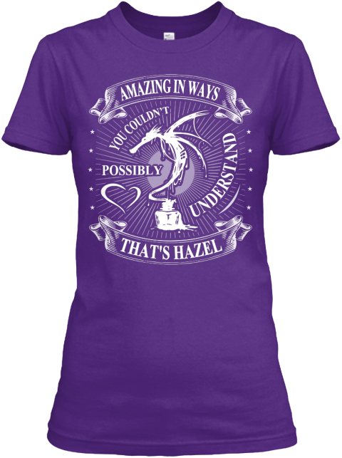 Amazing In Ways You Coukdn't Possibly Understand That's Hazel Purple Women's T-Shirt Front