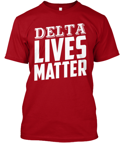 Delta Lives Matter Deep Red T-Shirt Front