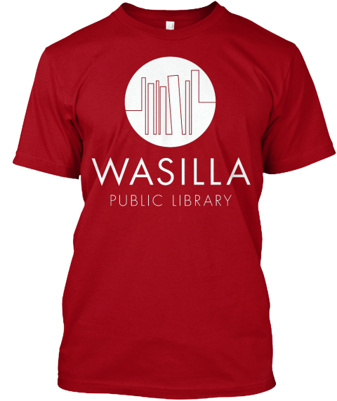 Wasilla Public Library Deep Red T-Shirt Front