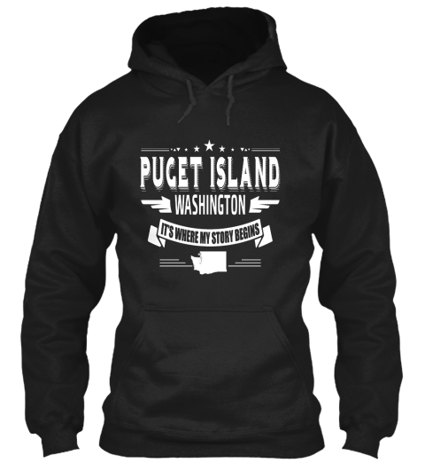 Puget Island Washington It's Where My Story Begins Black T-Shirt Front