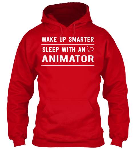 Wake Up Smarter Sleep With An Animator Red T-Shirt Front