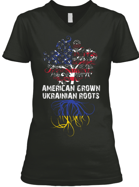American Grown Ukrainian Roots Black T-Shirt Front