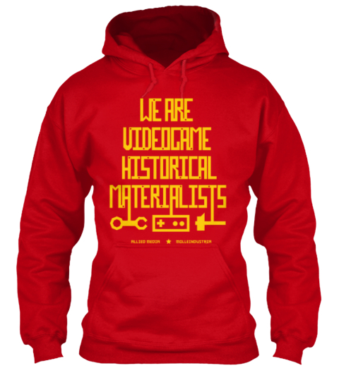 We Are Videogame Historical Materialists Red Sweatshirt Front