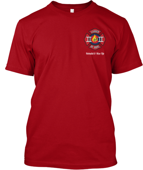 Ladder Of Hope Colorado Relief Fund Deep Red T-Shirt Front