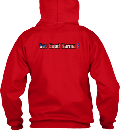 Get Good Karma Red Sweatshirt Back