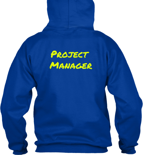 Project Manager Royal Blue Sweatshirt Back